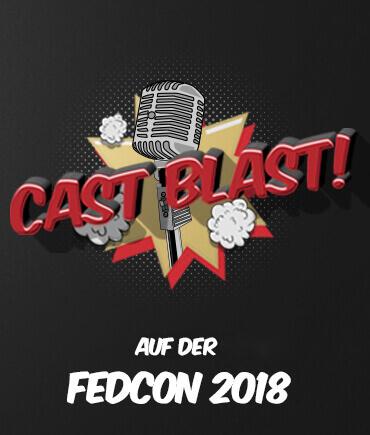 Cast Blast auf der Fedcon 2018