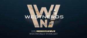 Westnerds - Ein Nerdizismus Westworld Podcast Logo