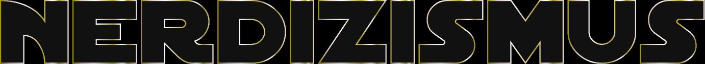 Nerdizismus Logo: Schwarze Schrift mit goldenem Rand